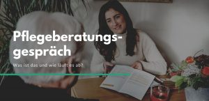 Pflegeberatungsgespräch Ambulanter Pflegedienst Niederrhein